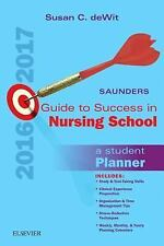 Saunders Student Nurse Planner 2016-2017 : A Guide to Success in Nursing...