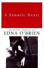 A Fanatic Heart: Selected Stories of Edna O'Brien