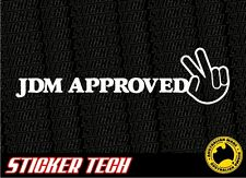 JDM APPROVED STICKER DECAL TO SUIT DRIFT DRAG RACE MUGEN NISMO TIEN HKS TURBO