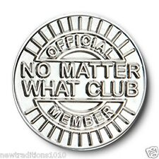 """""""No Matter What Club""""AA/NA/12 Step Recovery Program Shiny Silver Coin/Medallion"""