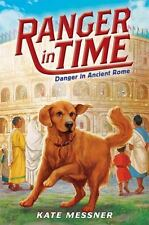 Danger in Ancient Rome (Ranger in Time #2)-ExLibrary
