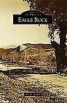 Eagle Rock Images of America