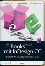 E-Books mit InDesign CC von Yves Apel (2014, Taschenbuch)