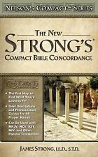 Nelson's Compact: The New Strong's® Compact Bible Concordance by James Strong...