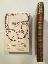 ALBUM CLAUDEL 2011 COLLECTION LA PLEIADE ETAT NEUF ICONOGRAPHIE