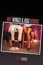Hot Wings & Rug Burns: Or How I Learned to Stop Worrying and Love the Blonde, Gu