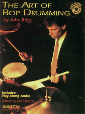 John Riley The Art Of Bop Drumming Learn to Play Drums Music Book & CD