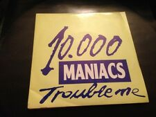 "10000 MANIACS MERCHANT - SPANISH SAME SIDED 7"" SINGLE SPAIN TROUBLE ME"