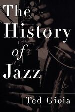 The History of Jazz by Ted Gioia (1998, Paperback)