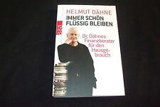 Helmut Dähne - IMMER SCHÖN FLÜSSIG BLEIBEN - Dr, Dähnes Finanzberater
