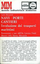 Lauro Maccaroni = NAVI PORTI CANTIERI