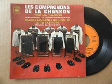 """DISQUE 45T  DES  COMPAGNONS DE LA CHANSON  """" C'EST MA CHANSON  """""""