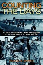 Counting the Days: POWs, Internees, and Stragglers of World War II in the Pacifi