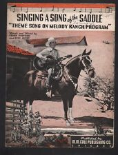 Singing A Song of the Saddle Gene Autry Melody Ranch Theme Song