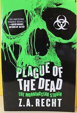 PLAGUE OF THE DEAD:  MORNINGSTAR STRAIN   -Z. A. Recht-  PAPERBACK ~ NEW