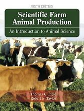 Scientific Farm Animal Production : An Introduction to Animal Science