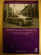 The New Economy of the Inner City (Thomas A. Hutton, 2010, SIGNED)