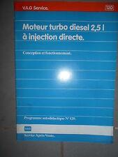 VW moteur 2.5 diesel injection directe : programme autodidactique 120