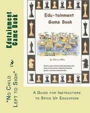 Edutainment Game Book : A Guide for Instructors to Spice up Education by...