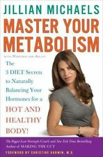 Master Your Metabolism : The 3 Diet Secrets to Naturally Balancing Your Hormo...