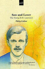 Son and Lover: Young D.H. Lawrence, Philip Callow, Paperback, New