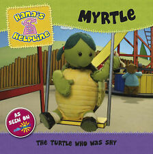 Hana's Helpline MYRTLE: The Turtle who was Shy, , New Book