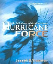 New York Times: Hurricane Force: In the Path of America's Deadliest Storms 2007