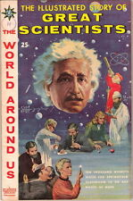 The World Around Us Comic #18 Illustrated Story of Great Scientists 1960 FINE+
