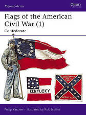 Flags of the American Civil War 1: Confederate (Men-At-Arms)-ExLibrary
