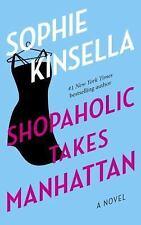 Shopaholic Takes Manhattan Bk. 2 by Sophie Kinsella (2002, Paperback)