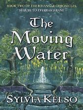 The Moving Water (Book Two of the Rihannar Chronicles) (Five Star Scie-ExLibrary