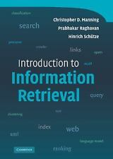 An Introduction to Information Retrieval by Hinrich Schütze, Christopher D....