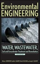Environmental Engineering: Water, Wastewater, Soil and Groundwater Treatment and