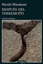 Despues del terremoto (Coleccion Andanzas) (Spanish Edition)