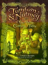Tumtum and Nutmeg Series The Rose Cottage Tales 2 Emily Bearn 2010 1st Edition