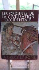 LES ORIGINES DE LA CIVILISATION OCCIDENTALE - LAROUSSE - ART - HISTOIRE - BRION