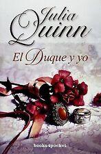 Duque y yo, El (Books4pocket Romantica) (Spanish Edition), Julia Quinn, Good Con