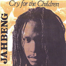 Cry for the Children, Jah Beng, Excellent