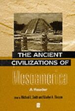 Ancient Civilizations of Mesoamerica : A Reader (2000, Paperback)