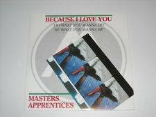 "MASTER APPRENTICES - Because I Love You - 80's OZ 7"" 45"