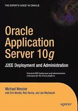 Oracle Application Server 10g: J2EE Deployment and Administration