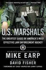 U.S. Marshals: The Greatest Cases of America's Most Effective Law Enfo-ExLibrary