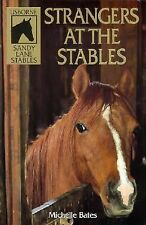 Strangers at the Stables (Sandy Lane Stables Series) Bates, Michelle Paperback