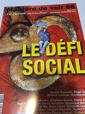 LE MONDE DIPLOMATIQUE*MANIÈRE DE VOIR 66 Nov/Decembre 2002* LE DÉFI SOCIAL