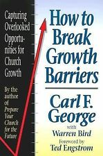How to Break Growth Barriers : Capturing Overlooked Opportunities for Church...