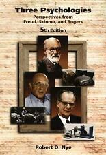 Three Psychologies: Perspectives from Freud, Skinner, and Rogers (Psychology), N