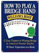 How to Play a Bridge Hand: 12 Easy Chapters to Winning Bridge by America's Prem