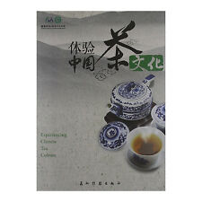 Experiencing Chinese Tea Culture - bilingual
