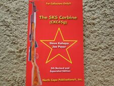The SKS Carbine All New 5th Revised and Expanded Collector Book 224pg