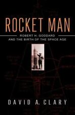 Rocket Man: Robert H. Goddard and the Birth of the Space Age-ExLibrary
